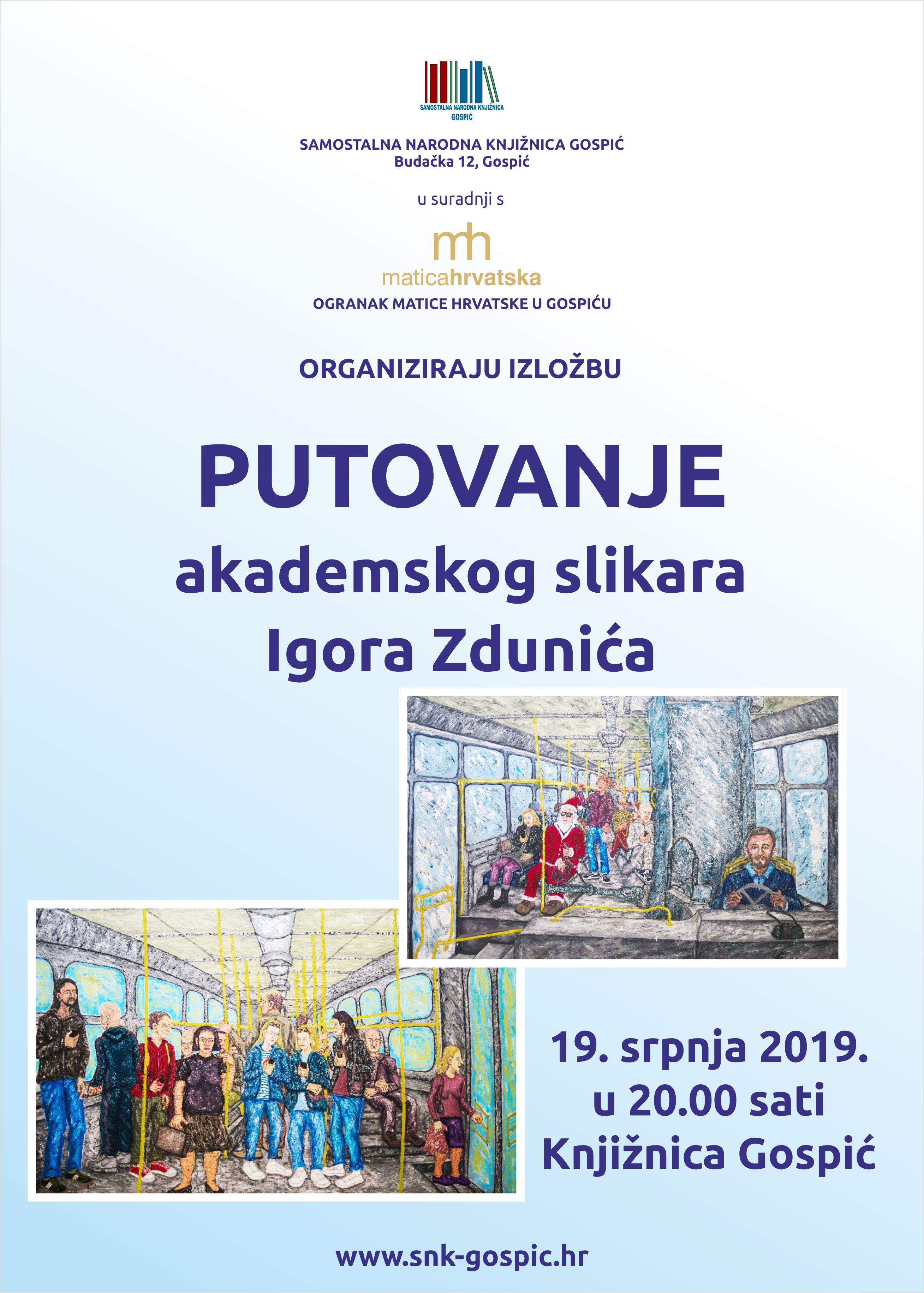 PUTOVANJE AKADEMSKOG SLIKARA Igora Zdunića
